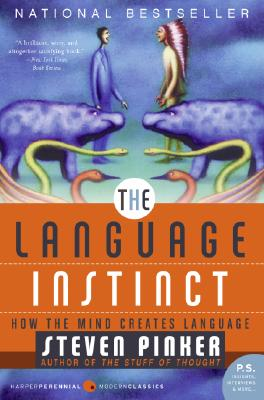 The Language Instinct: How the Mind Creates Language (P.S.), Pinker, Steven