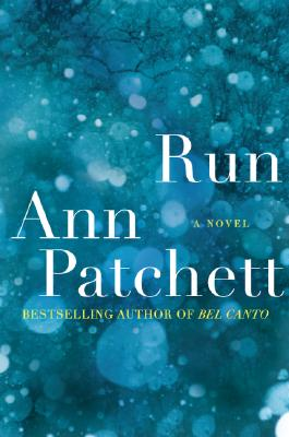 Run, Patchett, Ann