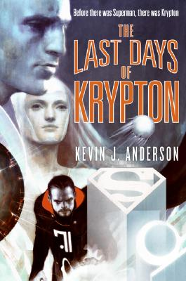 Image for The Last Days of Krypton
