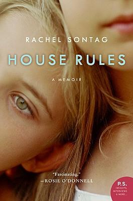 House Rules: A Memoir, Rachel Sontag
