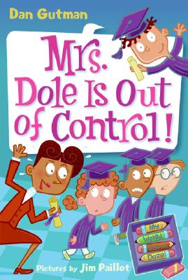 Image for My Weird School Daze #1: Mrs. Dole Is Out of Control!