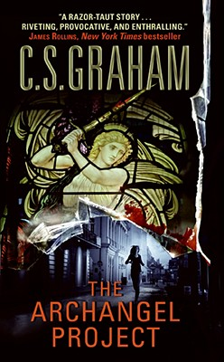 The Archangel Project, Graham, C.S.