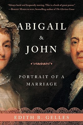 Image for Abigail and John: Portrait of a Marriage