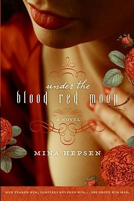 Under the Blood Red Moon, Mina Hepsen