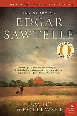 The Story of Edgar Sawtelle: A Novel (P.S.), Wroblewski, David