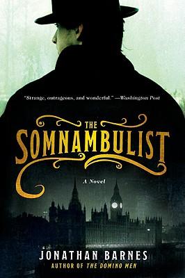 The Somnambulist, Barnes, Jonathan