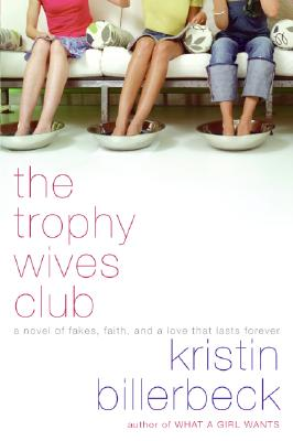 Image for The Trophy Wives Club (The Trophy Wives Club, Book 1)