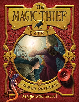 The Magic Thief: Lost: Book Two, Sarah Prineas