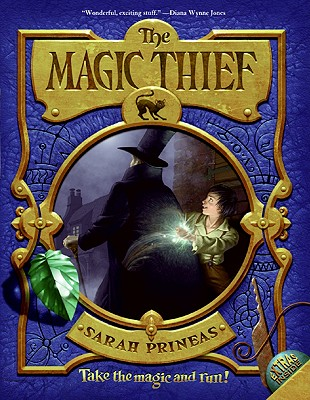 The Magic Thief: Book One, Prineas, Sarah