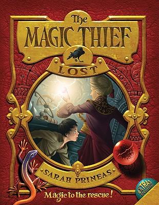 The Magic Thief: Lost (book 2), Sarah Prineas