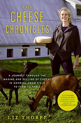 Image for CHEESE CHRONICLES : A JOURNEY THROUGH TH