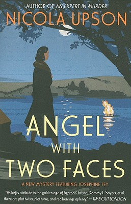 Angel with Two Faces: A Mystery Featuring Josephine Tey (Mysteries Featuring Josephine Tey), Nicola Upson