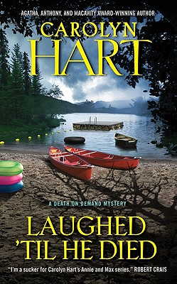LAUGHED 'TIL HE DIED, Hart, Carolyn