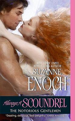 Always a Scoundrel: The Notorious Gentlemen, Suzanne Enoch