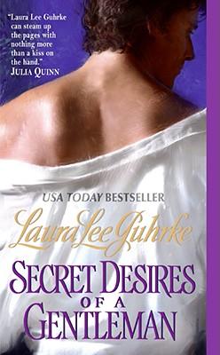 Secret Desires of a Gentleman, LAURA LEE GUHRKE