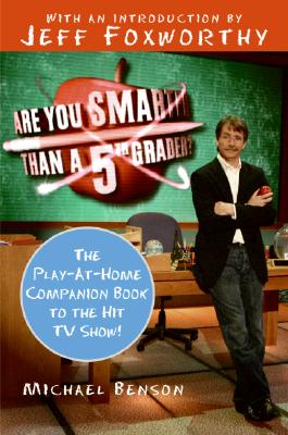 Image for Are You Smarter Than a 5th Grader?: The Play-at-Home Companion Book to the Hit TV Show!