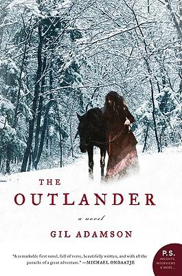 The Outlander: A Novel (P.S.), Gil Adamson