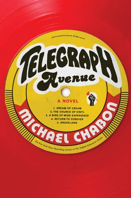 Telegraph Avenue: A Novel, Michael Chabon