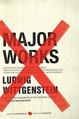 Major Works: Selected Philosophical Writings, Ludwig Wittgenstein
