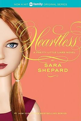 """""""Heartless (Pretty Little Liars, Book 7)"""", """"Shepard, Sara"""""""