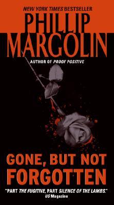 Gone, But Not Forgotten, Margolin, Phillip
