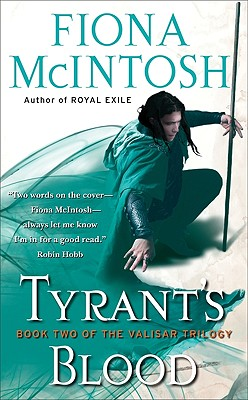 Image for Tyrant's Blood (The Valisar Trilogy, Book 2)