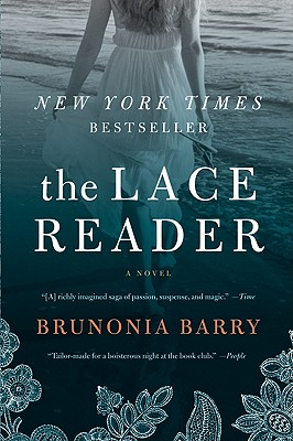 The Lace Reader: A Novel, BRUNONIA BARRY