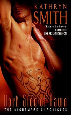 Dark Side of Dawn (Nightmare Chronicles), Kathryn Smith