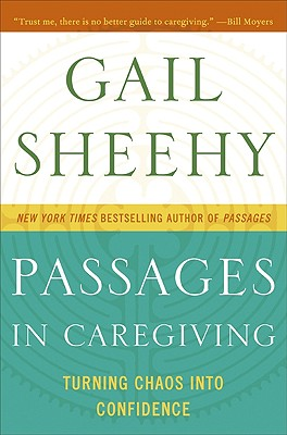 Image for Passages in Caregiving: Turning Chaos into Confidence