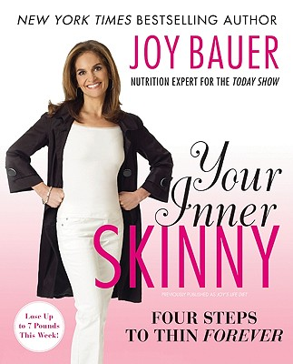 Image for Your Inner Skinny: Four Steps to Thin Forever