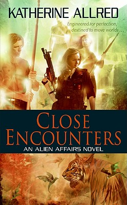 Image for Close Encounters (Alien Affairs)