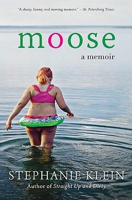 Image for Moose: A Memoir