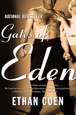 Gates of Eden: Stories, Ethan Coen