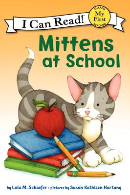 Image for Mittens At School  (I Can Read: My First)