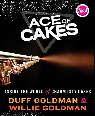 Image for Ace of Cakes: Inside the World of Charm City Cakes