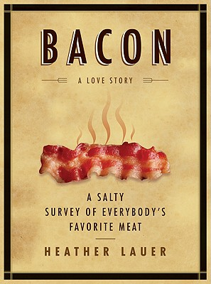 Image for BACON : A LOVE STORY