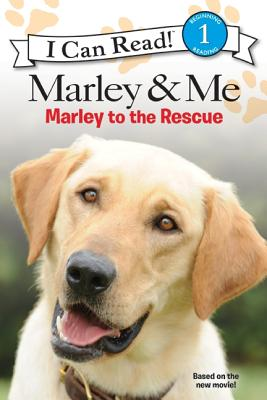 Image for Marley & Me: Marley to the Rescue! (I Can Read Level 1)