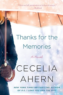 Image for Thanks for the Memories: A Novel