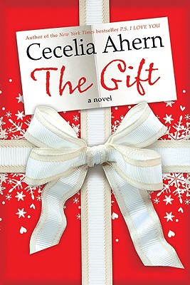 The Gift: A Novel, Ahern,Cecelia