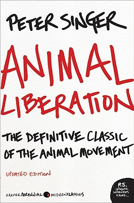 Image for Animal Liberation: The Definitive Classic of the Animal Movement (P.S.)