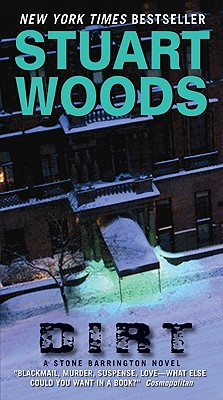 Dirt (Stone Barrington Novels), Stuart Woods