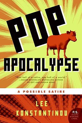 Pop Apocalypse: A Possible Satire, Konstantinou, Lee
