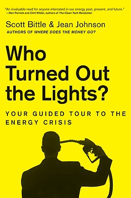 Image for WHO TURNED OUT THE LIGHTS? YOUR GUIDED TOUR TO THE ENERGY CRISIS