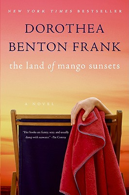 LAND OF MANGO SUNSETS, FRANK, DOROTHEA BENTON