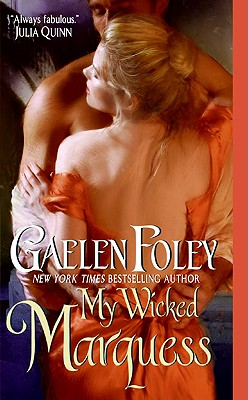 My Wicked Marquess, GAELEN FOLEY