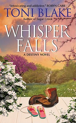 Whisper Falls: A Destiny Novel, Toni Blake