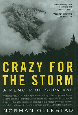 Image for Crazy for the Storm: A Memoir of Survival