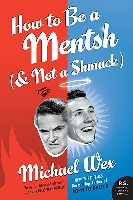 Image for How to Be a Mentsh (and Not a Shmuck)