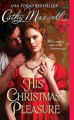 His Christmas Pleasure (Avon), Cathy Maxwell