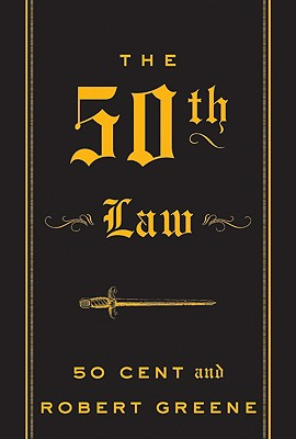 The 50th Law, 50 Cent, Robert Greene